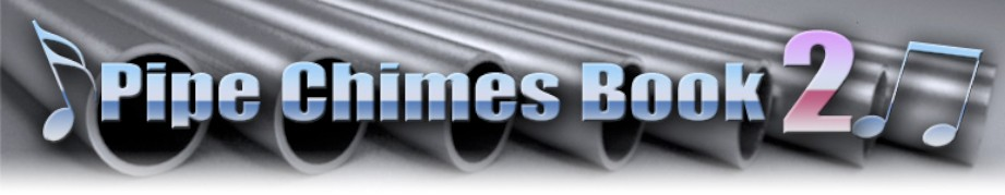 Pipe Chimes Book 2