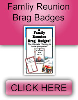 Family Reunion Brag Badges